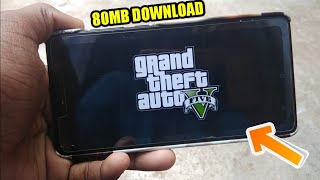 [80MB] GTA 5 कैसे DOWNLOAD करें ANDROID मे | DOWNLOAD GTA 5 FOR ANDROID
