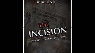 THE INCISION (TEASER 2013)