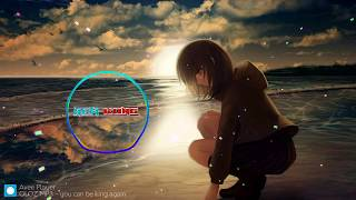 Nightcore - you can be king again
