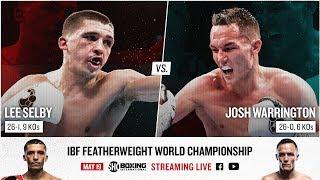 Selby vs. Warrington | SHOWTIME BOXING INTERNATIONAL Streaming