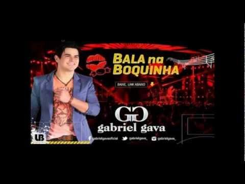 Gabriel Gava - Bala Na Boquinha