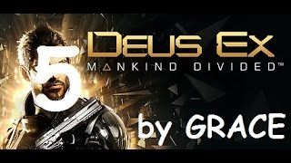 DEUS EX MANKIND DIVIDED gameplay ITA EP 5 PIAZZIAMO LA CIMICE by GRACE