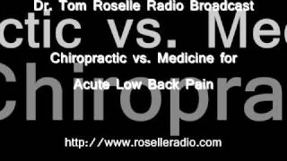 Chiropractic vs. Medicine for Acute Low Back Pain