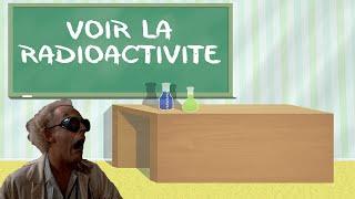 Voir la radioactivité dans un fluide : la chambre à brouillard !