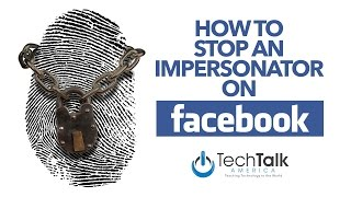How to Stop A Facebook Impersonator