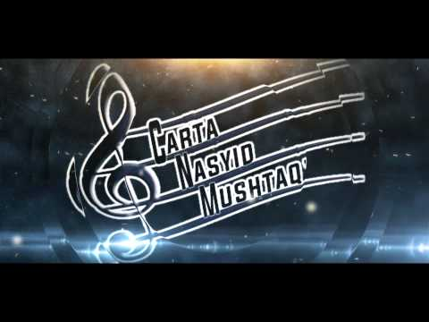 Nasyid@mushtaq'2016[CARTA NASYID MUSHTAQ'2016]promo