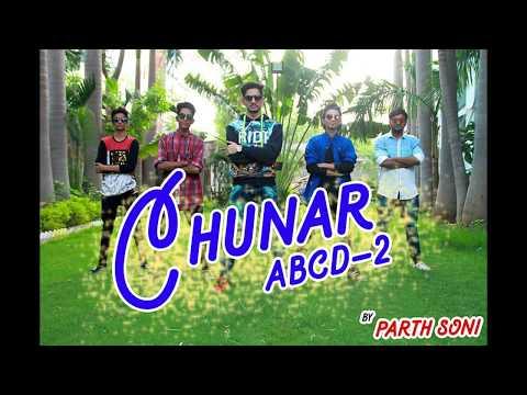 Chunar  Song | Disney's ABCD 2| Choreography By Parth Soni