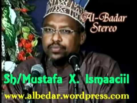 Siirada Nabiga Scw Cashirka 21 aad Sh Mustafa X Ismaaciil