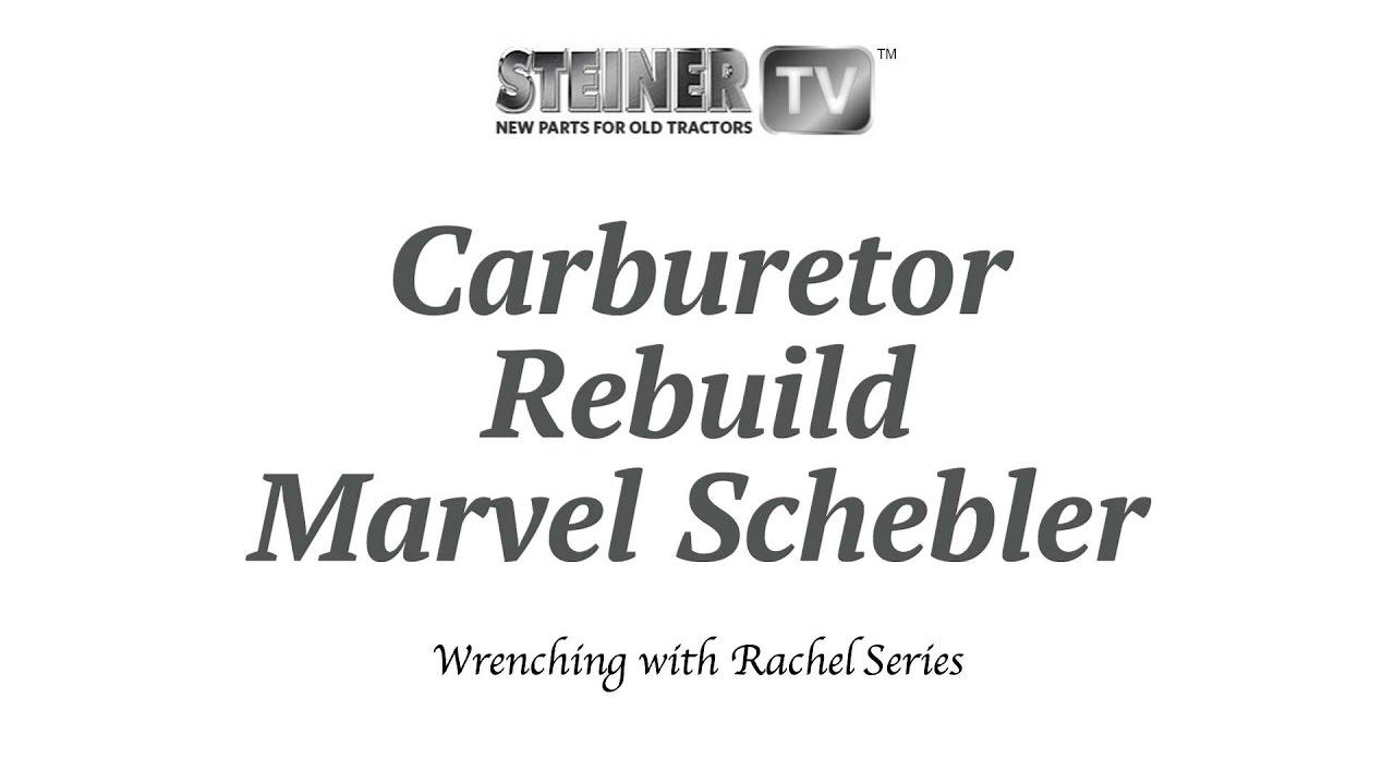 Marvel schebler Carb Rebuild YouTube