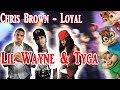 Loyal Chipmunk Version Chris Brown Feat Lil Wayne Tyga mp3
