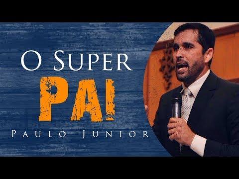 O Super Pai - Paulo Junior