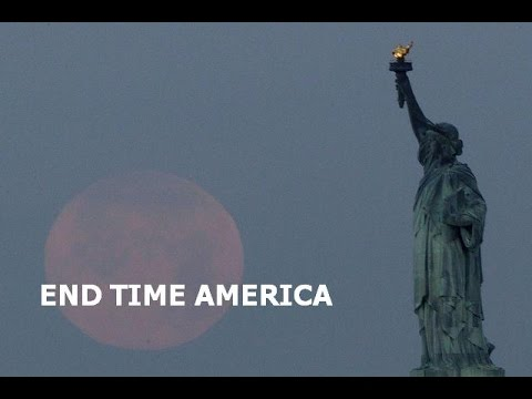End Time America:  2013 - 2014 Forewarnings