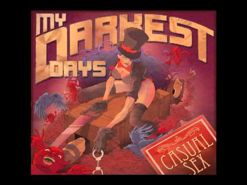 My Darkest Days - Casual Sex