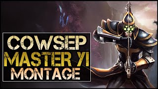 Cowsep Montage - Best Master Yi Plays