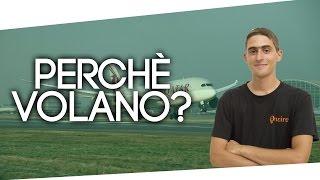 Come fa un aereo a volare? Spiegazione semplice