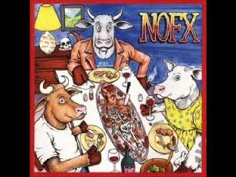 Nofx - You Put Your Chocolate in My Peanut Butt