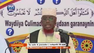 SU AALO IYO JAWAABO XALQADII 36AAD Sheikh Umal