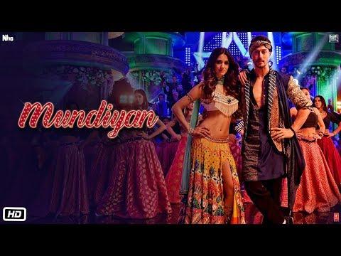Baaghi 2: Mundiyan Song | Tiger Shroff, Disha Patani | Ahmed Khan ,Sajid Nadiadwala, Navraj, Palak thumbnail