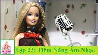 Phim Truyện- Sitcom Búp Bê Barbie Cỏ 4 lá-Tập 23: Tiềm Năng Âm Nhạc