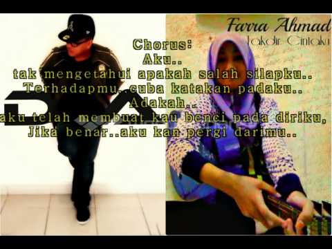 Farra Ahmad-takdir Cintaku (ft.danial Azim) With Lyrics video