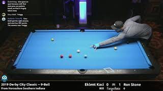 Eklent Kaci vs Ron Stone - 9-Ball - 2019 Derby City Classic