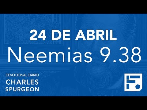 24 de abril – Devocional Diário CHARLES SPURGEON #115