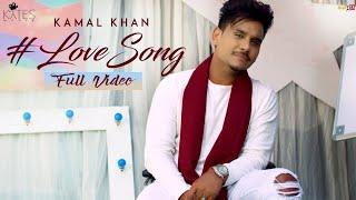 Kamal Khan  New Love Song  Full Video Latest Punja