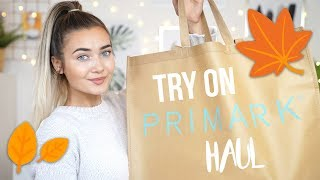 AUTUMN PRIMARK TRY ON CLOTHING HAUL! I SPENT £200!