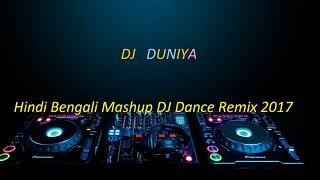 Nonstop Hindi Bangla Matal dance||Hindi Bengali Mashup DJ Dance Remix 2017 ||Pujo Special DJ song