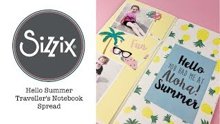 Sizzix Lifestyle - Hello Summer Travellers Notebook Layout