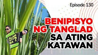 Alam Niyo Ba? Episode 130 |  Benefits of Lemon Grass (Tanglad)