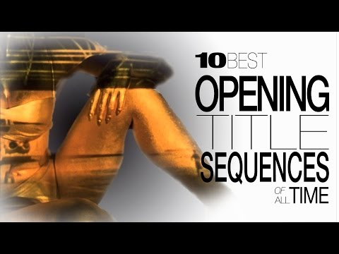 Download video 10 Best Opening Title Sequences of All Time
