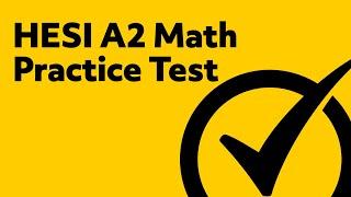 HESI Entrance Exam - HESI A2 Math Practice Test