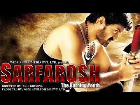 Sarfarosh - The Burning Youth - Full Length Action Hindi Movie...