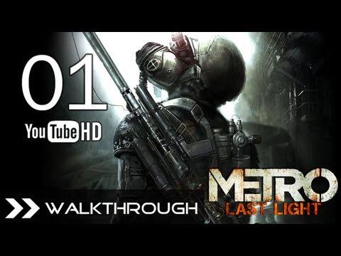 Metro Last Light Walkthrough Gameplay Part 1 HD 1080p PC PS3 Xbox 360 No Commentary