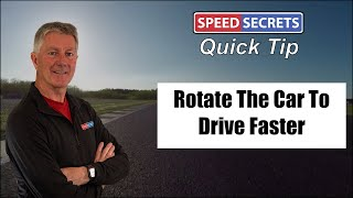 Be a Better Track Day Driver: Rotating The Car to Drive Faster