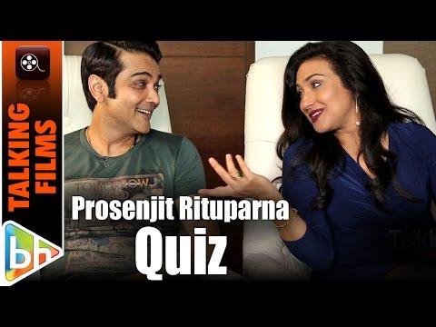 Prosenjit Chatterjee | Rituparna Sengupta HILARIOUS Talking Films Quiz