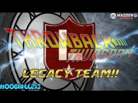 Madden Mobile 16 ThrowBack Thursdays!! LEGACY TEAM!!!