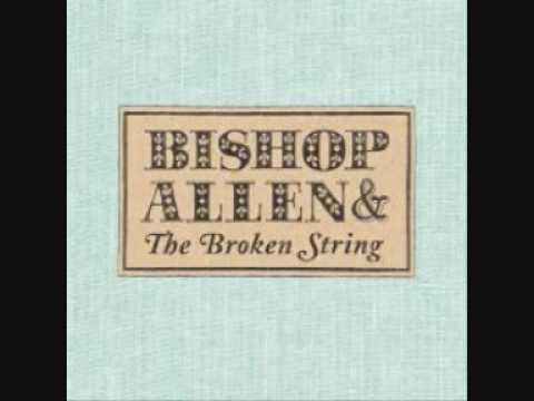 Bishop Allen - The News From Your Bed