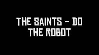 Watch Saints Do The Robot video