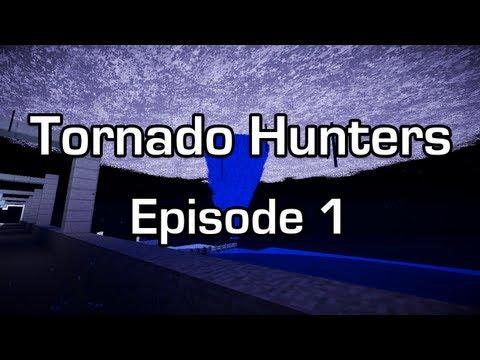 Tornado Hunters : S1 EP1 - Pilot! (Minecraft Mod)