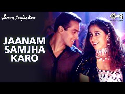 Jaanam Samjha Karo - Jaanam Samjha Karo | Salman Khan & Urmila...