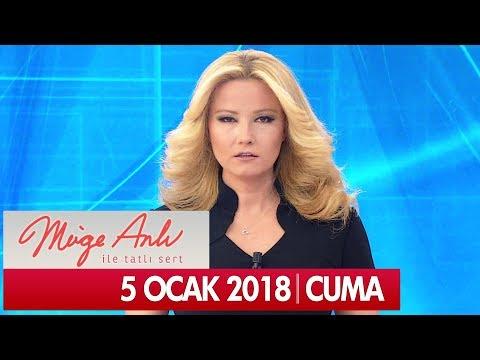 Müge Anlı ile Tatlı Sert 5 Ocak 2018 - Tek Parça