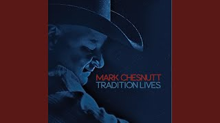 Mark Chesnutt What I Heard