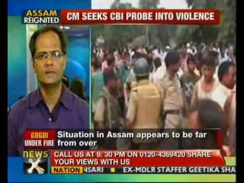 Assam violence: Gogoi recommends CBI probe, toll 73 - NewsX