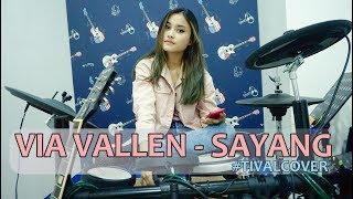 VIA VALLEN - SAYANG ( COVER TIVAL DADAKAN )