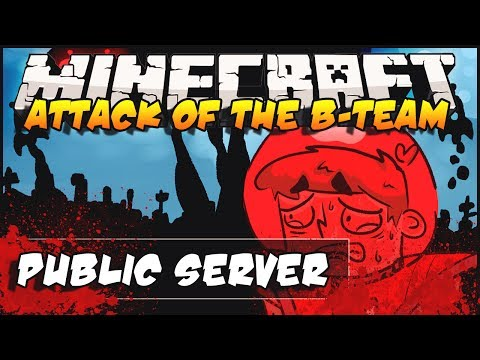 Attack of the B-Team - Public Server Online!