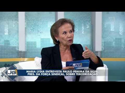 Maria Lydia entrevista Paulo Pereira da Silva pres da Força Sindical sobre terceirização