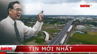 ⚡ Tin mới nhất   Dấu ấn những công trình giao thông của Thủ Tướng Phan Văn Khải