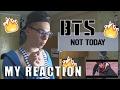 BTS NOT TODAY MV MY REACTION mp3